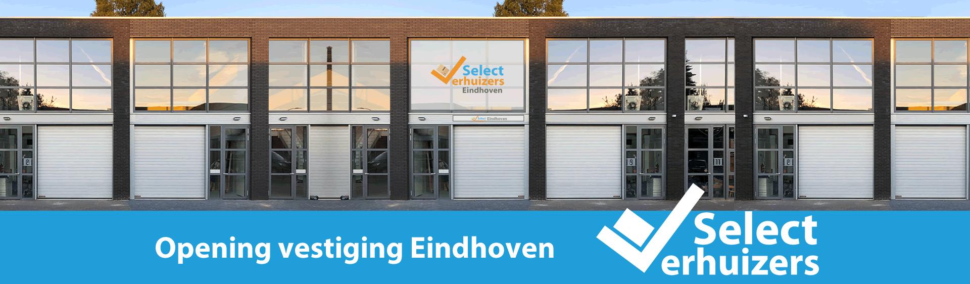 Select Verhuizers Eindhoven geopend!